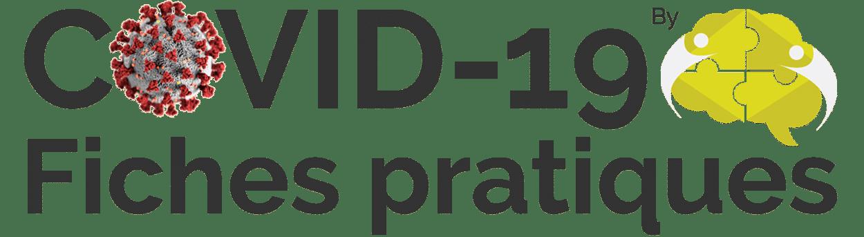 COVID-19 Fiches pratiques
